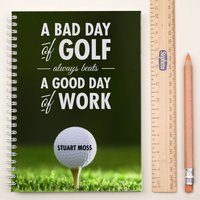 Personalised Notebook - A Bad Day Of Golf - Golf Gifts
