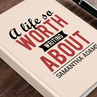 Personalised Diary - A Life Worth Writing About - Diary Gifts