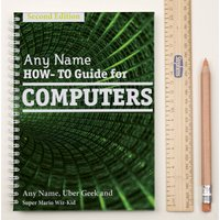 Personalised Notebook - How-To Guide For Computers - Computers Gifts