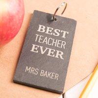 Engraved Slate Key Ring - Best Teacher - Key Ring Gifts