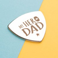 Engraved Guitar Plectrum - My Hero Dad - Music Gifts