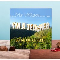 Personalised Belgian Chocolates – I'm A Teacher Get Me Out Of Here - Teacher Gifts