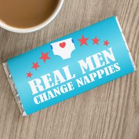Personalised Chocolate Bar - Real Men Change Nappies - Men Gifts