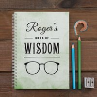 Personalised Notebook - Book Of Wisdom - Book Gifts
