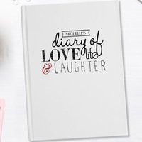 Personalised Diary - Love Life Laughter - Laughter Gifts