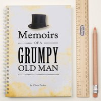 Personalised Notebook - Memoirs Of A Grumpy Old Man - Grumpy Gifts