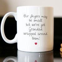 Personalised Mug - We've Got Grandad Wrapped Around Our Fingers - Grandad Gifts