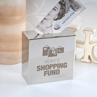 Personalised Silver Money Box - Shopping Fund - Money Box Gifts