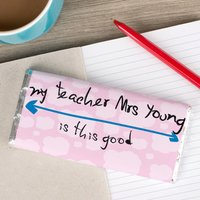 Personalised Chocolate Bar - My Teacher Is This Good - Teacher Gifts
