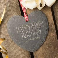 Engraved Heart Shaped Slate Hanging Keepsake - Happy 60th Birthday - 60th Birthday Gifts
