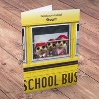 Personalised Card - Meerkats School Bus - School Gifts