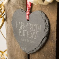 Engraved Heart Shaped Slate Hanging Keepsake - Happy 50th Birthday