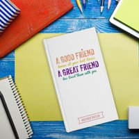 Personalised Diary - Great Friend - Friend Gifts