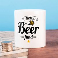 Personalised Ceramic Money Box - Dad's Beer Fund - Money Box Gifts