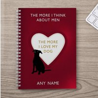 Personalised Notebook - The More I Love My Dog - Dog Gifts