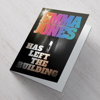 Personalised Card - Has Left The Building - Building Gifts