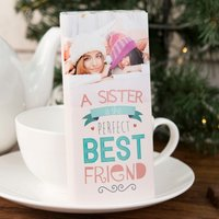 Photo Upload Chocolate Bar - A Sister, The Perfect Best Friend - Best Friend Gifts