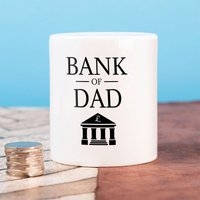 Personalised Ceramic Money Box - Bank Of Dad - Money Box Gifts
