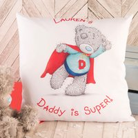 Personalised Me To You Cushion - Daddy Is Super - Me To You Gifts
