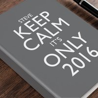 Image of Personalised Diary - Keep Calm, It's Only, Grey