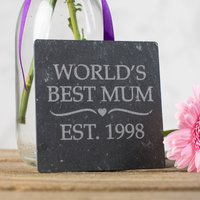 Engraved Slate Tile - World's Best Mum - Mum Gifts