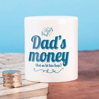 Personalised Ceramic Money Box - Dad's Money - Money Box Gifts