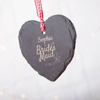 Engraved Heart-Shaped Slate Hanging Keepsake - Bridesmaid - Bridesmaid Gifts