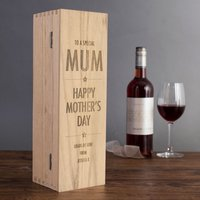 Personalised Luxury Wooden Wine Box - To A Special Mum, Happy Mother's Day