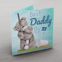 Personalised Me to You Card - Best Daddy By Par - Me To You Gifts