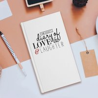 Personalised Slim Diary - Love Life Laughter - Laughter Gifts