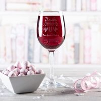 Personalised Wine Glass - Thanks For Everything Mum - Wine Glass Gifts