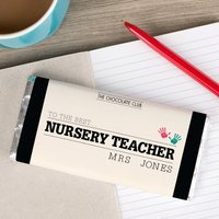 Personalised Chocolate Bar - Best Nursery Teacher - Teacher Gifts