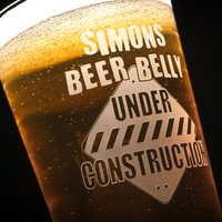 Personalised Pint Glass - Beer Belly Under Construction - Beer Gifts