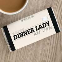 Personalised Chocolate Bar - To the Best Dinner Lady - Dinner Gifts