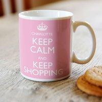 Personalised Mug - Keep Calm and Keep Shopping - Shopping Gifts