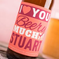 Personalised Beer - I Love You Beery Much - Beer Gifts