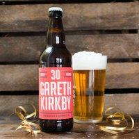 Personalised Beer - 30th Birthday Beer