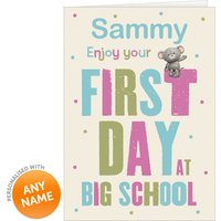 Personalised Card - First Day At Big School - School Gifts
