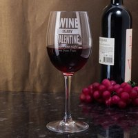 Personalised Wine Glass - Wine Is My Valentine - Valentines Day Gifts