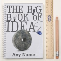 Personalised Notebook - Big Book of Ideas - Book Gifts