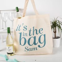 Personalised Tote Bag - Its In The Bag