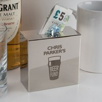 Personalised Silver Money Box - Beer Fund - Beer Gifts