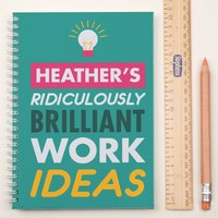 Personalised Notebook - Brilliant Work - Work Gifts