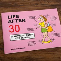 Life After 30 - A Survival Guide For Women - Women Gifts