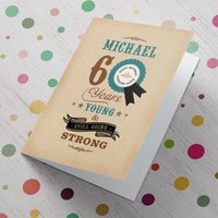 Personalised 60th Birthday Card - Still Going Strong - 60th Birthday Gifts