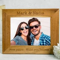 Personalised Wooden Photo Frame - Five Years, Wood You Believe It - Wood Gifts
