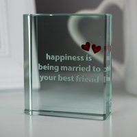 Spaceform Glass Token - 'Being Married To Your Best Friend' - Best Friend Gifts