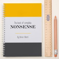 Personalised Notebook - Complete Book Of Nonsense - Book Gifts