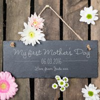 Personalised Hanging Slate Sign - My First Mother's Day