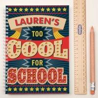 Personalised Notebook - Cool School - School Gifts